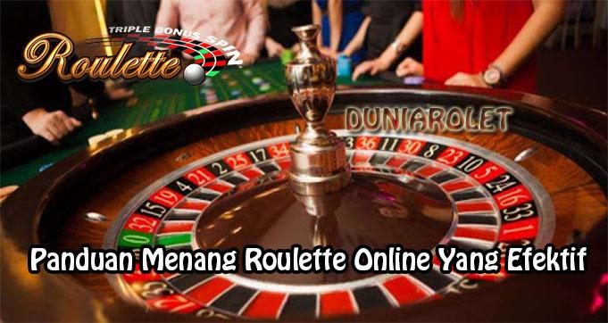 Panduan Menang Roulette Online Yang Efektif